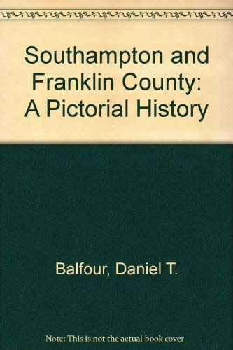 9780898657890: Southampton and Franklin County: A Pictorial History