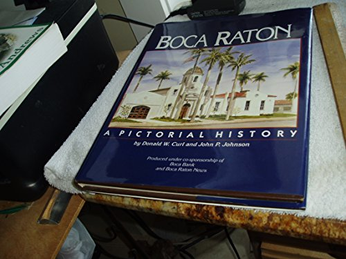 9780898657920: Boca Raton: A Pictorial History