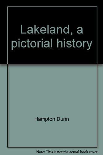 Lakeland : A Pictorial History: Hampton Dunn