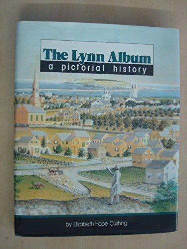 9780898658071: The Lynn Album: A Pictorial History