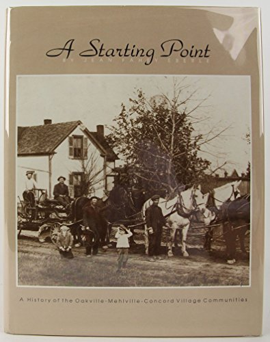 9780898658354: A Starting Point : A history of the Oakville-Mehlville-concord Village Communities