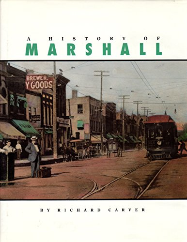 A History of Marshall: Carver, Richard W.