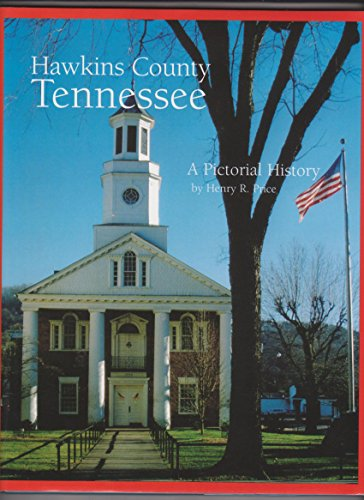 9780898659740: Hawkins County, Tennessee: A Pictorial History