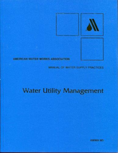 9780898670639: Water Utility Management (AWWA Manuals)