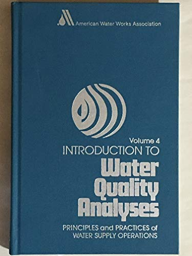 Introduction to Water Quality Analyses: A Basic/Intermediate: American Water Works