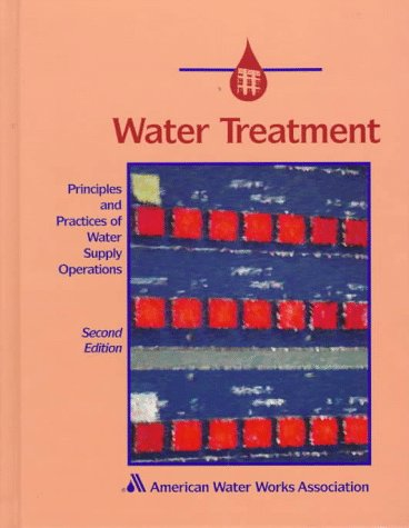 9780898677898: Water Treatment (Principles and Practices of Water Supply Operations)