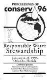 Proceedings of CONSERV 96: Responsible water stewardship, January 4-8, 1996, Orlando, Florida
