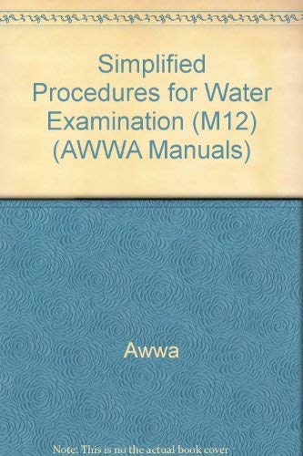 9780898679144: Simplified Procedures for Water Examination (Awwa Manual, M12)