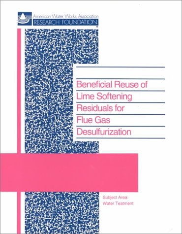 9780898679274: Beneficial Reuse of Lime Softening Residuals for Flue Gas Desulfurization