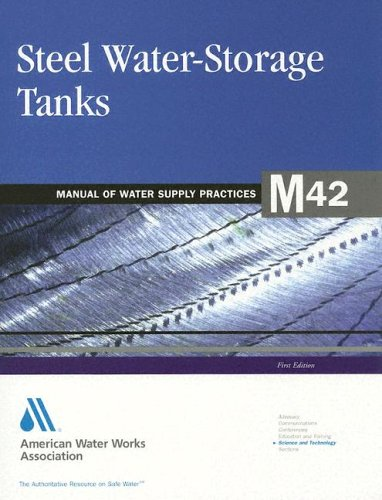 9780898679779: Steel Water-Storage Tanks  (M42) (Manual of Water Supply Practices)