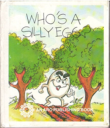 Who's a Silly Egg (Buppet Books) (0898680921) by Janie Spaht Gill; Bob Reese