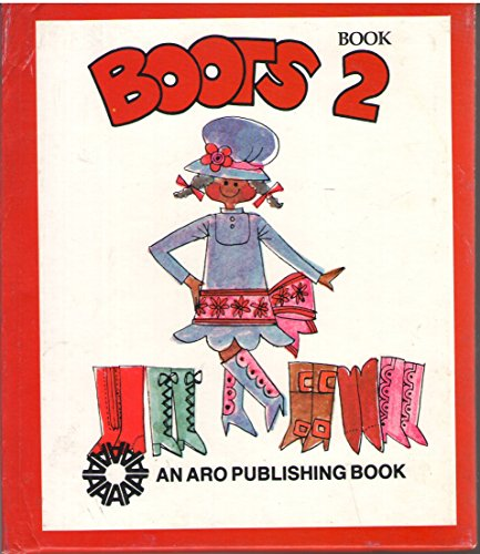 Boots, Book 2: LaRue W. Selman