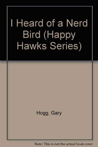 9780898682014: I Heard of a Nerd Bird (Happy Hawks Series)