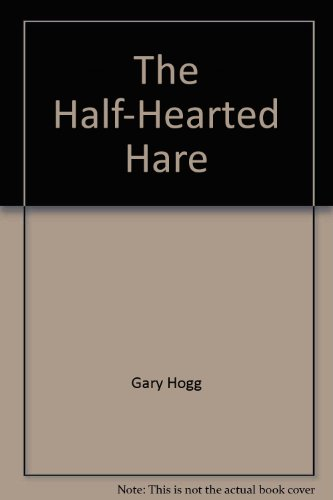 9780898682076: The Half-Hearted Hare (Happy Hawk/Golden Thought Series)
