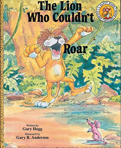 9780898682113: The Lion Who Couldn't Roar (Happy Hawk)