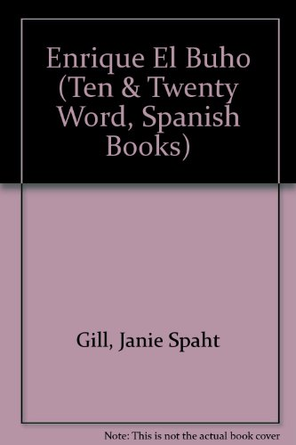 Enrique el Buho : Libros de la: Wendy Kanno