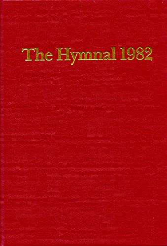 The Hymnal 1982, according to the use: The Church Hymnal