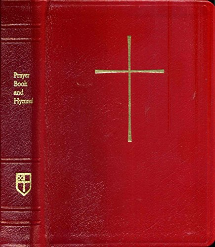 The Book of Commom Prayer (1979)/ the Hymnal 1982