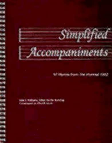 Simplified Accompaniments: 97 Hymns From The Hymnal: Williams, John E.;
