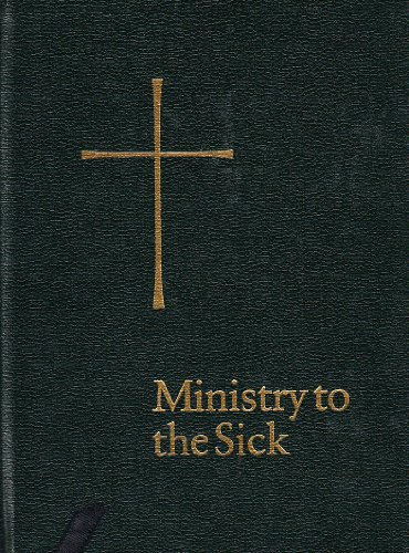 9780898692051: Ministry to the Sick