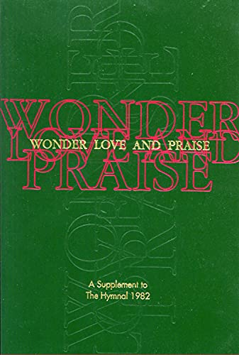 9780898692266: Wonder, Love, and Praise Pew Edition: A Supplement to the Hymnal 1982