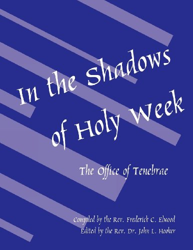 9780898692600: In the Shadows of Holy Week: The Office of Tenebrae