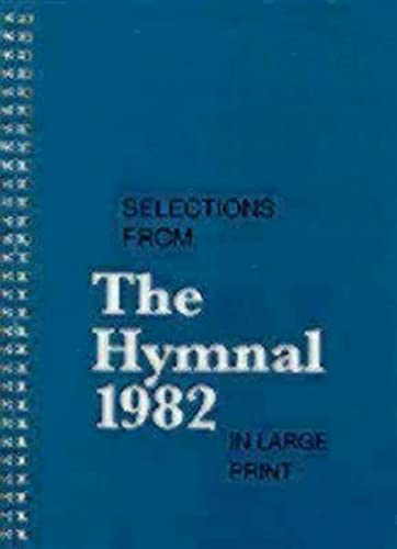 9780898692723: Selections from the Hymnal 1982 in Large Print