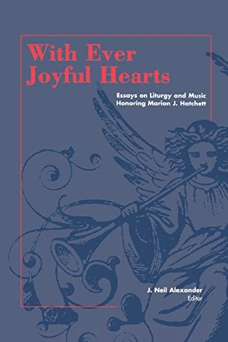 9780898693218: With Ever Joyful Hearts: Essays on Liturgy and Music Honoring Marion J. Hatchett