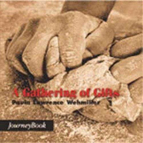 9780898693584: A Gathering of Gifts (Journey Book)