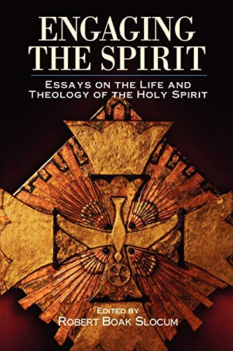 9780898693669: Engaging the Spirit: Essays on the Life and Theology of the Holy Spirit
