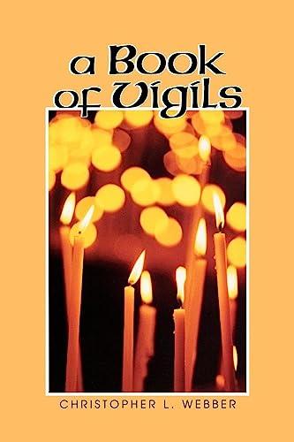 9780898693836: A Book of Vigils
