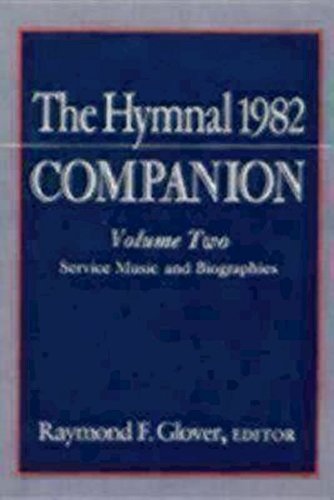 The Hymnal 1982 Companion Volume Two: Service: Church Publishing,
