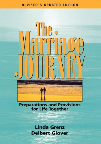 9780898694321: The Marriage Journey: Preparations and Provisions for Life Together