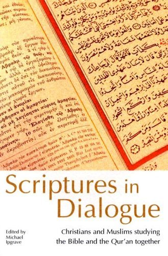 9780898694659: Scriptures In Dialogue: Christians And Muslims Studying The Bible And The Qur'an Together