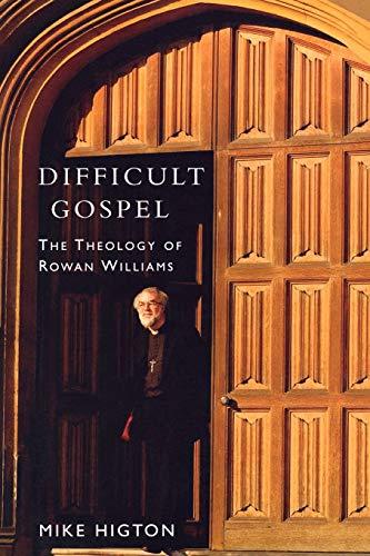 9780898694703: Difficult Gospel: The Theology of Rowan Williams