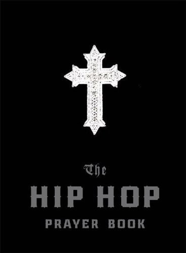 9780898695113: The Hip Hop Prayer Book