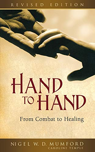 Hand to Hand: From Combat to Healing (Revised Edition)