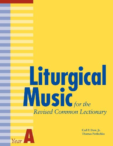9780898695564: Liturgical Music for the Revised Common Lectionary Year A