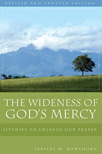 9780898695755: The Wideness of God's Mercy: Litanies to Enlarge Our Prayer