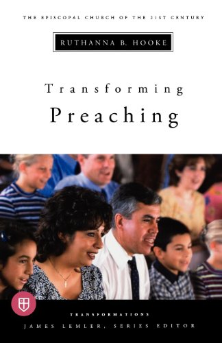 9780898696462: Transforming Preaching: Transformations series (Transformations The Episcopal Church in the 21st Century)