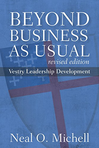 9780898699609: Beyond Business as Usual, Revised Edition: Vestry Leadership Development