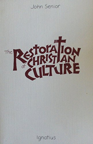 9780898700244: The Restoration of Christian Culture