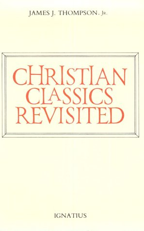 9780898700282: Christian Classics Revisited