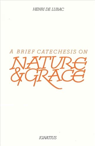9780898700350: A Brief Catechesis on Nature and Grace