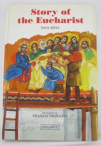 Story of the Eucharist: Biffi, Inos