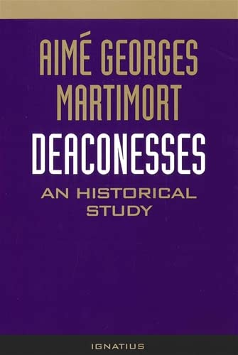 9780898701142: Deaconesses: An Historical Study