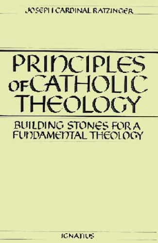 9780898701333: Principles of Catholic Theology: Building Stones for a Fundamental Theology