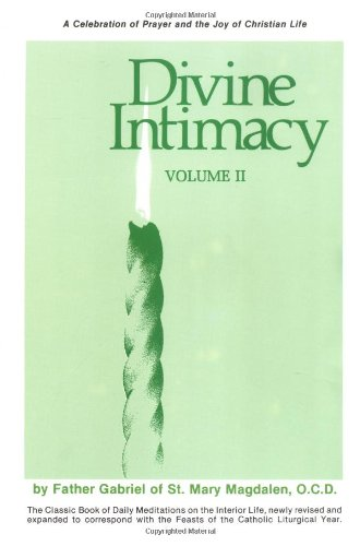 Divine Intimacy (Volume II: Ash Wednesday through Pentecost)