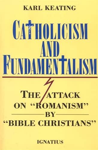9780898701777: Catholicism and Fundamentalism