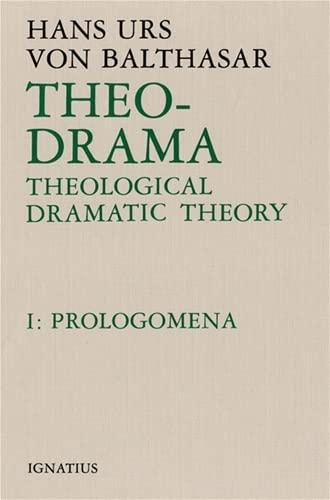 9780898701852: Theo-Drama: Theological Dramatic Theory : Prolegomena: 001